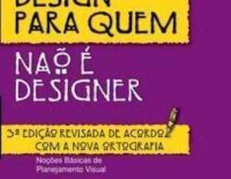 Referências de Livros Técnicos: Design para quem não é Designer