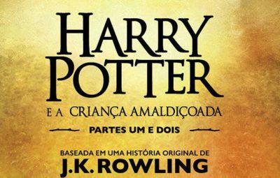 Dicas da Semana: Harry Potter e a Criança Amaldiçoada
