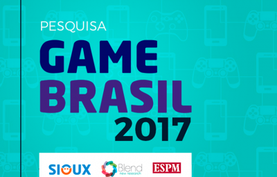 Mercado de Games: Pesquisa Game Brasil 2017