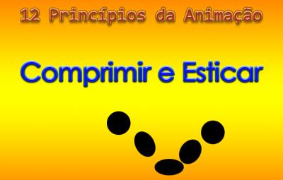 Tutorial: 12 Princípios da Animação – Comprimir e Esticar