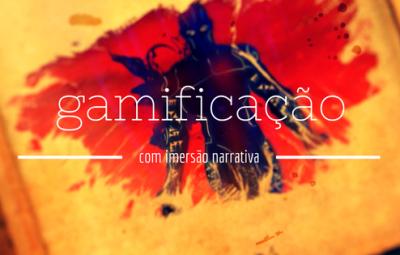 Estudos Gamers: Workshop Gamificação com Imersão Narrativa