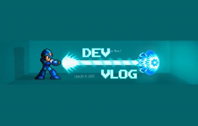 Estudos Gamers: Canal DevVlog – Criação de Jogos