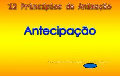 Tutorial: 12 Princípios da Animação – Antecipação