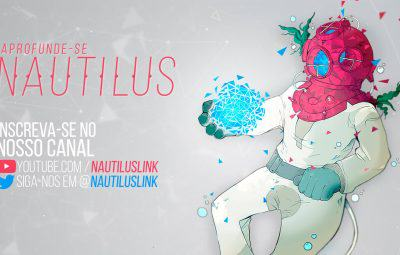 Dicas da Semana: Canal Nautilus