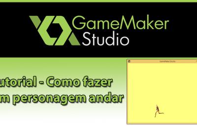 Tutorial: GameMaker – Como fazer o personagem andar?