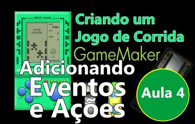 Youtube: Criando um Jogo de Corrida no GameMaker #AULA4
