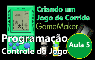 Youtube: Criando um Jogo de Corrida no GameMaker #AULA5
