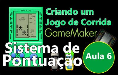 Youtube: Criando um Jogo de Corrida no GameMaker #AULA6