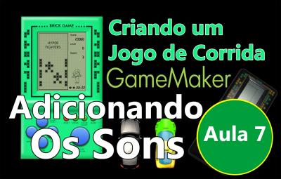 Youtube: Criando um Jogo de Corrida no GameMaker #AULA7