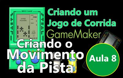 Youtube: Criando um Jogo de Corrida no GameMaker #AULA8