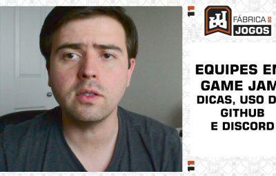 Equipes em Game Jam: Dicas, GitHub e Discord