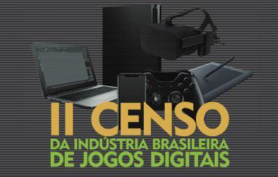 Saiu o 2º Censo da Indústria Brasileira de Jogos Digitais