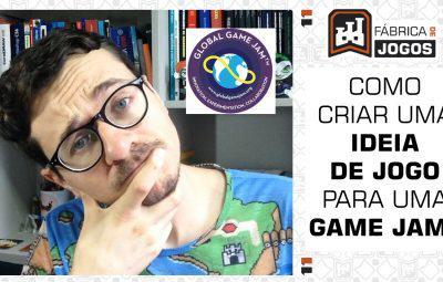 Como Criar uma IDEIA de jogo para uma GAME JAM?