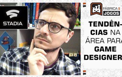 9 Tendências no Game Design para os Seus Futuros Games