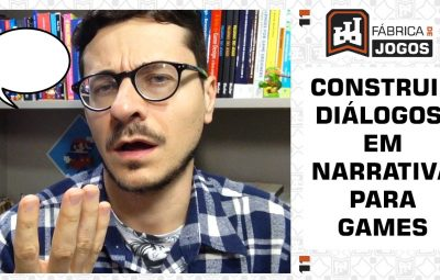 Como Fazer Bons Diálogos para Roteiro de Games