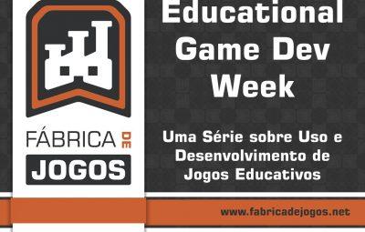 Começa essa Semana a Educational Game Dev Week