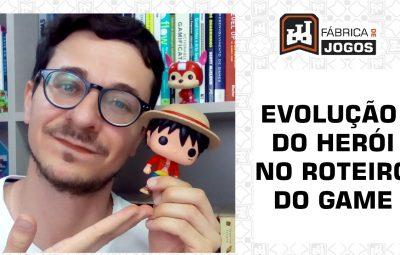 7 Formas de Fazer Evolução do Herói nos Roteiros de Games