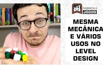 Usando a Mesma Mecânica para Vários Usos no Level Design