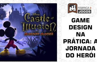 Game Design na Prática: A Jornada do Herói ou Monomito (Castle of Illusion)