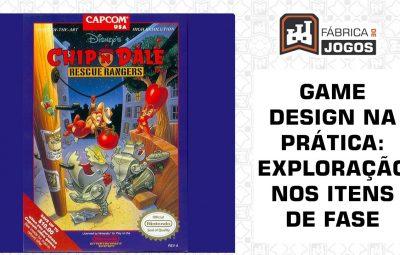 Game Design na Prática: Exploração e Descoberta (Chip and Dale: Rescue Rangers)
