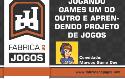 Participe da Live Jogando os Jogos um do Outro e Aprendendo Game Design feat. Marcos Game Dev