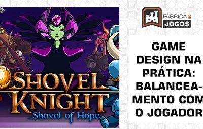Game Design na Prática: Balanceamento com o Jogador – Shovel Knight