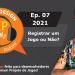 Podcast Game Design XP: Episódio 07 2021: Registrar um jogo ou não? Questões comuns de registro de jogo