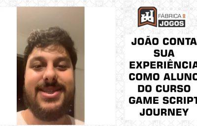 João fala sobre a Experiência em Fazer o Curso Game Script Journey