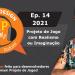 Podcast Game Design XP: Episódio 14 2021: Projetar um Jogo Prezando pela Realidade ou Imaginação?