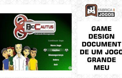 Veja o Game Design Document de Um Jogo Grande Meu