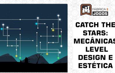 Análise Design de Jogos: CATch the Stars: Mecânicas, Level Design e Estética (Parte Final)