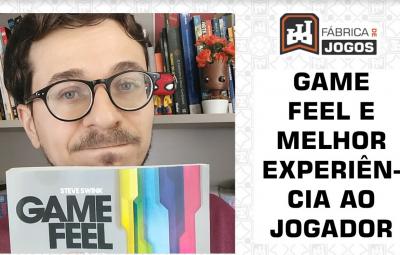 Game Feel Melhora a Experiência do Jogador?