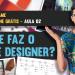 Curso de Game Design Online Grátis – Aula 02 – Onde está o Game Designer na Produção de um Jogo?