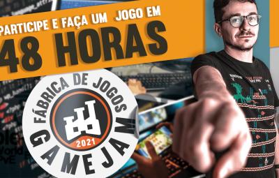 Game Jam Fábrica de Jogos 2021: Saiba como Participar – 29 a 31/10/21